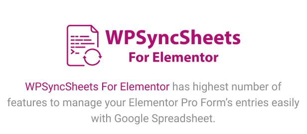 WPSyncSheets For Elementor - Elementor Pro Form Google Spreadsheet Addon - 5