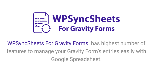 WPSyncSheets For Gravity Forms - Gravity Forms Google Spreadsheet Addon - 5