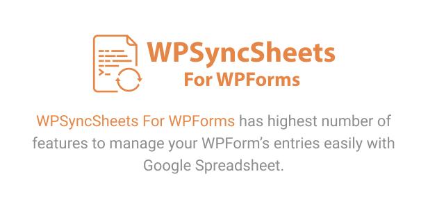 WPSyncSheets For WPForms - WPForms Google Spreadsheet Addon - 5