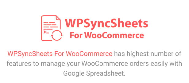 WPSyncSheets For WooCommerce - Manage WooCommerce Orders with Google Spreadsheet - 6
