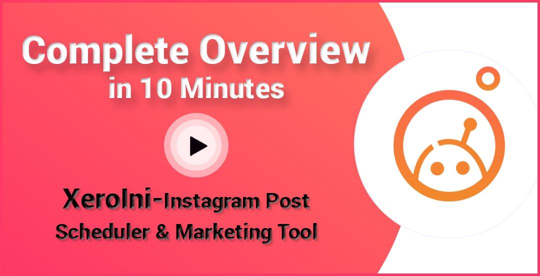 XeroIni - Instagram Post Scheduler & Marketing Tool - 8