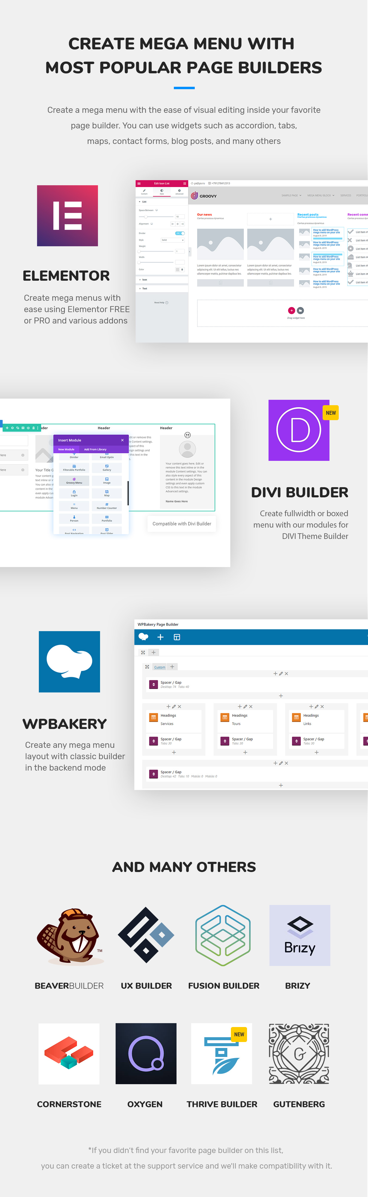Groovy mega menu compatible page builders is a DIVI theme,  Elementor Free and PRO, WPBakery, Brizy, Oxygen, Theme Fusion, Gutenberg, Beaver Builder, UX Builder by Flatsome, Cornerstone, Thrive Themes Builder 2021