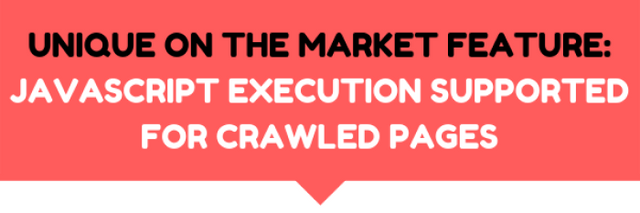 JavaScript execution support for crawled pages!