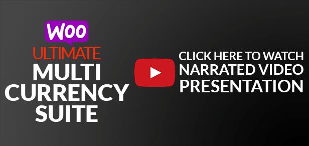 WooCommerce Ultimate Multi Currency Suite video presentation