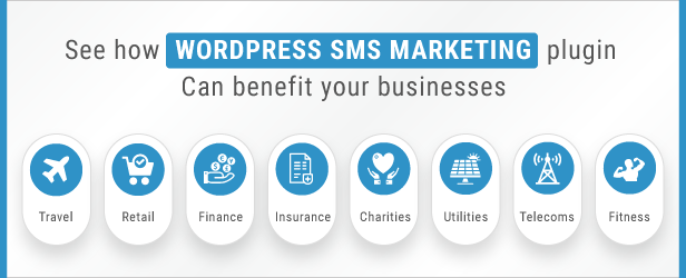 See How WordPress SMS Marketing Plugin Can Benefit Your Business