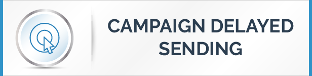 Campaign Delayed Sending System