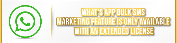 What's App Bulk SMS Marketing Feature Is Only Available With Extended License