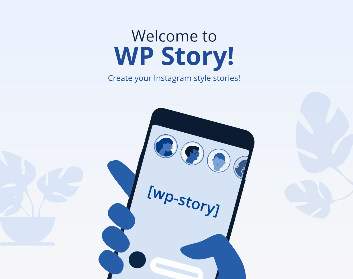 WP Story | Create Instagram Style Stories On WordPress | Welcome